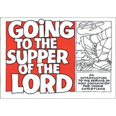 Going to the Supper of the Lord - Workbook & Parents Guide